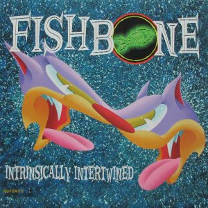 Fishbone, Intrinsically Intertwined