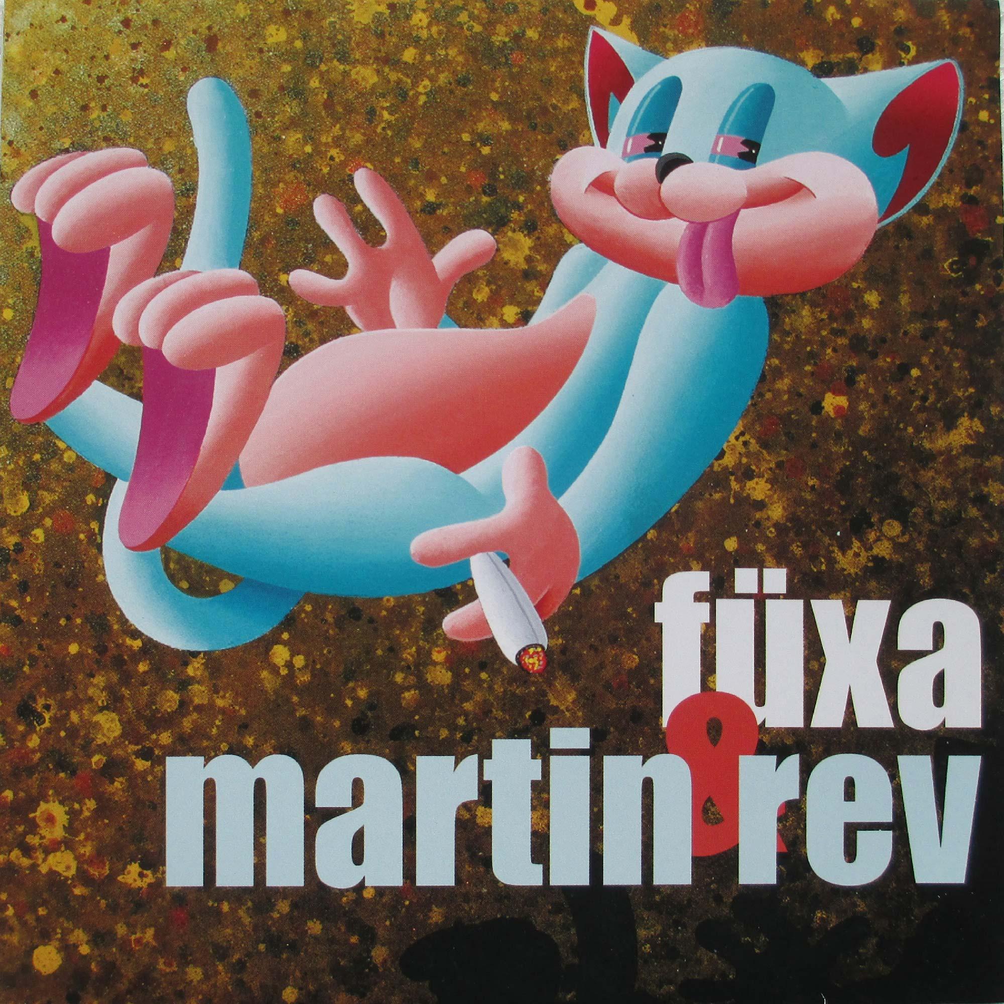 Füxa & Martin Rev