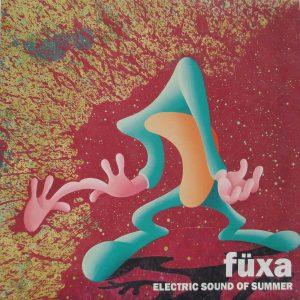 Füxa, Electric Sounds of Summer